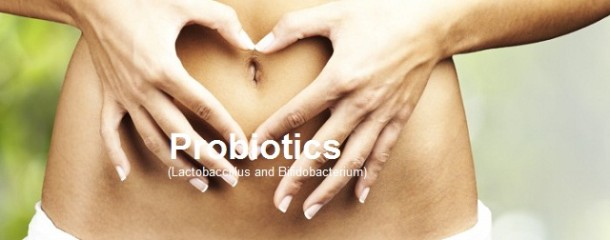 Probiotics (e.g. Lactobacillus)